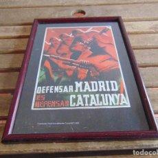 Militaria: PEQUEÑO CARTEL ENMARCADO DEFENSAR MADRID ES DEFENSAR CATALUNYA UGT. Lote 75725043