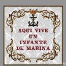 Militaria: AZULEJO 20X20 AQUI VIVE UN INFANTE DE MARINA. Lote 77793741