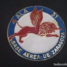 Militaria: MEDALLON METAL MACIZO ESMALTADO BASE AEREA DE ZARAGOZA ALA 31. AVIACION. Lote 80391889