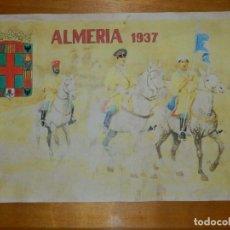 Militaria: CARTEL - ALMERÍA 1937 - 42 CM X 29,5 CM... Lote 113126511
