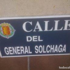 Militaria: PLACA O CHAPA DE CALLE DEL GENERAL SOLCHAGA ZALA VALLADOLID. Lote 120151879