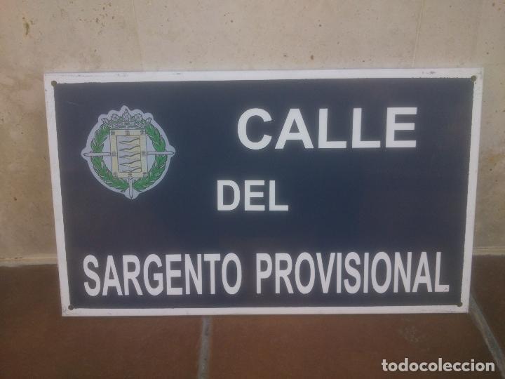 PLACA O CHAPA DE CALLE DEL SARGENTO PROVISIONAL VALLADOLID (Militar - Reproducciones, Réplicas y Objetos Decorativos)