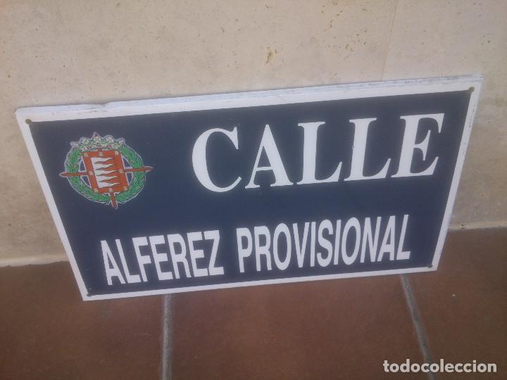 PLACA O CHAPA DE CALLE ALFEREZ PROVISIONAL VALLADOLID (Militar - Reproducciones, Réplicas y Objetos Decorativos)