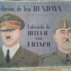 Militaria: CARTEL PROPAGANDA FRANQUISMO. ENTREVISTA HITLER FRANCO HENDAYA. 23 OCTUBRE 1940.. Lote 129211258