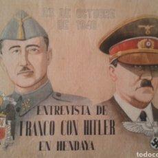 Militaria: CARTEL PROPAGANDA FRANQUISTA. ENTREVISTA HITLER FRANCO. HENDAYA. 23 DE OCTUBRE DE 1940.. Lote 129212898