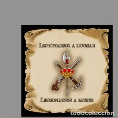 Militaria: AZULEJO 20X20 AQUI VIVE UN LEGIONARIO MOD:PERGAMINO. Lote 132602722