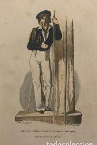 Èlève de première classe de la marine française. Historie general de la Marine. Gauquer. 15,5x24,7cm