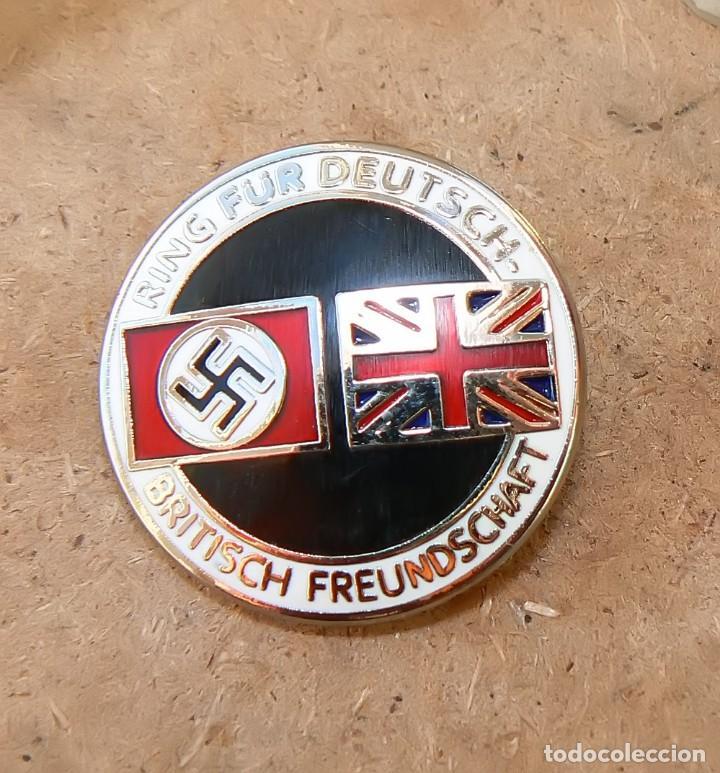 INSIGNIA DE LA ALIANZA GERMANO-BRITÁNICA. 3 REICH . NAZI (Militar - Reproducciones, Réplicas y Objetos Decorativos)