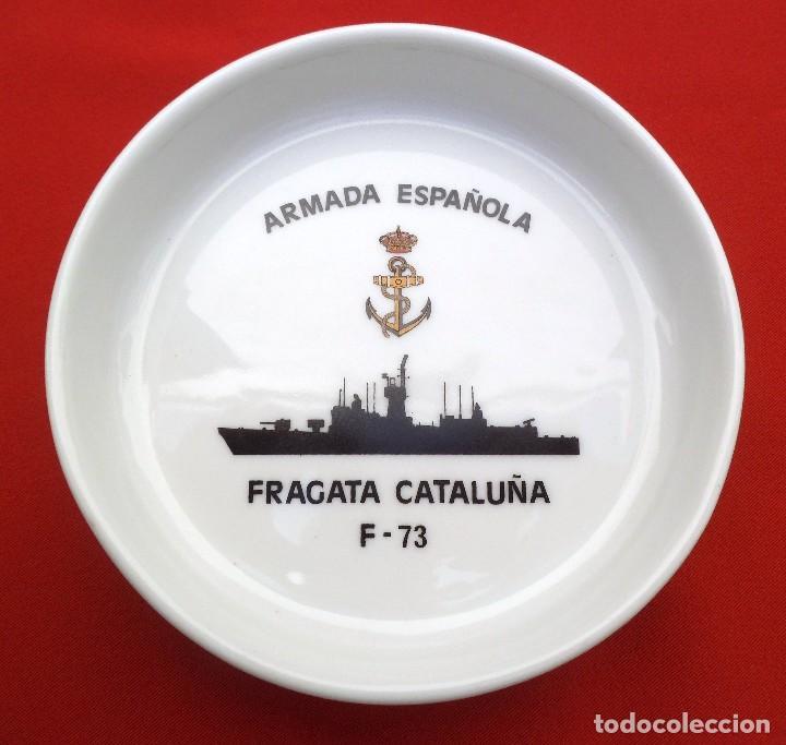 CENICERO O PLATILLO DE LA FRAGATA CATALUÑA ARMADA ESPAÑOLA. (Militar - Reproducciones, Réplicas y Objetos Decorativos)