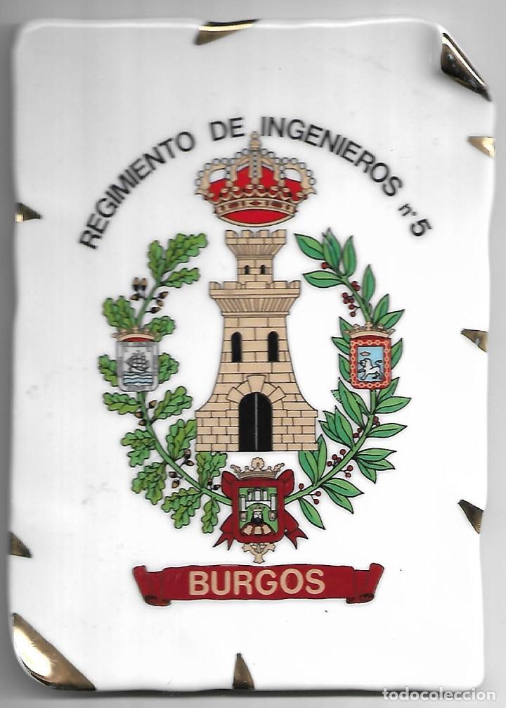 BONITA PLACA DE PORCELANA DEL REGIMIENTO DE INGENIEROS Nº 5 DE BURGOS MEDIDAS 17 X 12 CM (Militar - Reproducciones, Réplicas y Objetos Decorativos)
