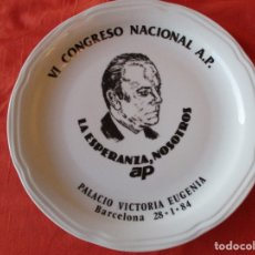 Militaria: PLATO PORCELANA VI CONGRESO NACIONAL A.P. LA ESPERANZA NOSOTROS A.P. BARCELONA 1984. Lote 179340595