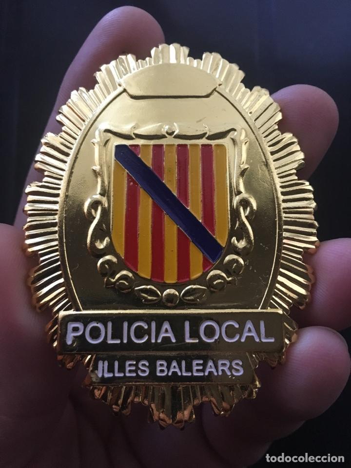 PLACA POLICIA LOCAL ILLES BALEARS ISLAS BALEARES (Militar - Reproducciones, Réplicas y Objetos Decorativos)