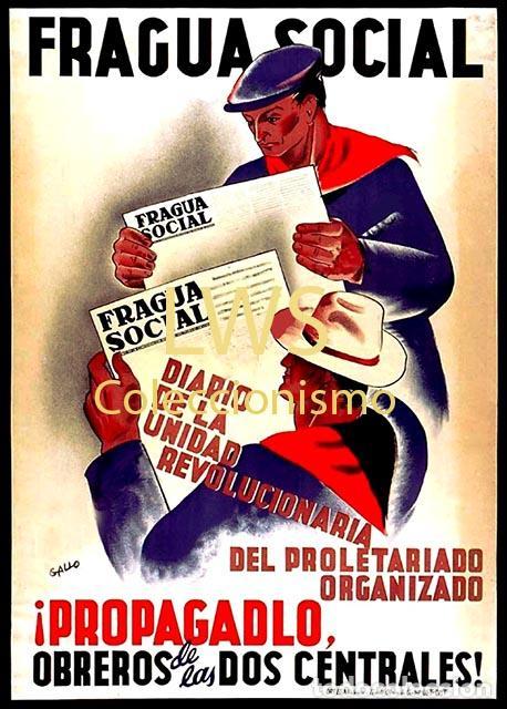FRAGUA SOCIAL DIARIO UNIDAD REVOLUCIONARIA IMÁGENES PUBLICIDAD - GUERRA CIVIL - MILITAR - POLITÍCOS (Militar - Reproducciones, Réplicas y Objetos Decorativos)