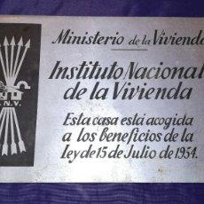 Militaria: PLACA INSTITUTO NACIONAL DE LA VIVIENDA, FALANGE,EPOCA FRANQUISTA. Lote 195177728