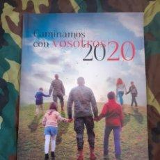 Militaria: CALENDARIO AGENDA CAMINAMOS CON VOSOTROS 2020 EJÉRCITO DE TIERRA. Lote 204262753
