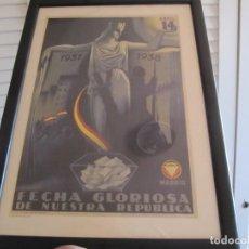 Militaria: CUADRO LAMINA ENMARCADA 14 ABRIL 1931 1938 FECHA GLORIOSA DE NUESTRA REPUBLICA EDITORIAL MAXTOR. Lote 204595386