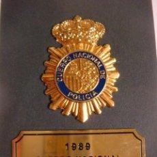Militaria: PLACA CUERPO NACIONAL DE POLICIA AÑO-1989.. Lote 207102818