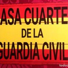 Militaria: CARTEL METALICO CASA CUARTEL DE LA GUARDIA CIVIL - DIMENSIONES: 30 X 20 CMS - REPRODUCCION. Lote 286173208