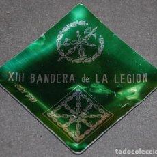 Militaria: CENICERO DE LA XIII BANDERA INDEPEDIENTE DE LA LEGION EN EL AFRICA OCCIDENTAL ESPAÑOL AOE SIDI IFNI. Lote 257531770