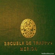 Militaria: CARPETA ANILLAS ESCUELA DE TRAFICO DE MERIDA - GUARDIA CIVIL - ÚNICA EN TODOCOLECCION. Lote 277680658