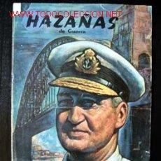 Militaria: HAZAÑAS DE GUERRA. Lote 1931681