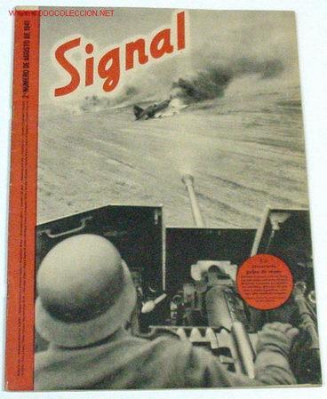REVISTA SIGNAL - AGOSTO DE 1941 (Militar - Revistas y Periódicos Militares)