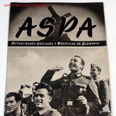 Militaria: ANTIGUA REVISTA ASPA Nº 15 - 1º AGOSTO 1943 - EN ESPAÑOL - FOTOS DIVISION AZUL - II GUERRA MUNDIAL -. Lote 819481