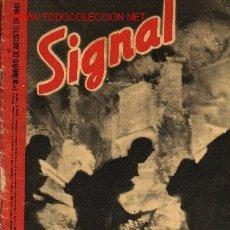 Militaria: REVISTA SIGNAL, Nº 15, 1º NUMERO DE AGOSTO DE 1941.. Lote 4580380