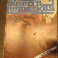 Militaria: CRÓNICA DE LA GUERRA ESPAÑOLA Nº 21. Lote 3231539