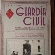 Militaria: GUARDIA CIVIL , REVISTA OFICIAL DEL CUERPO, JULIO 1952, N.99. Lote 26058646