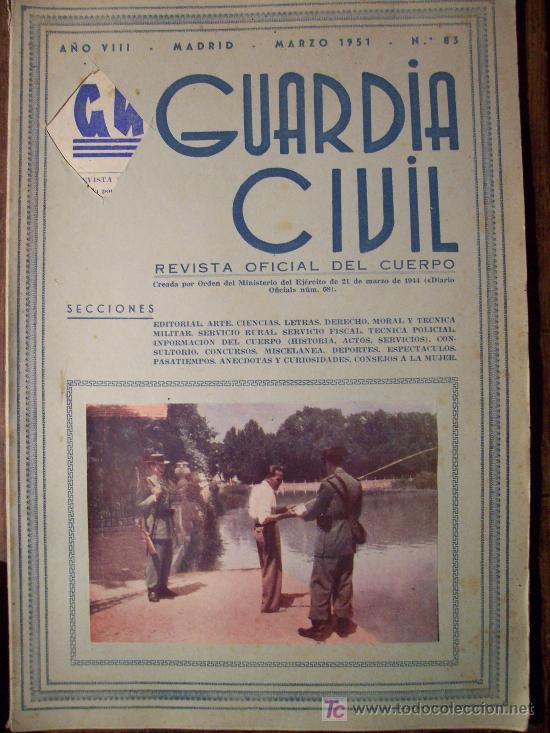 GUARDIA CIVIL , REVISTA OFICIAL DEL CUERPO, MARZO 1951, N.83 (TAPA SIN INSIGNIA) (Militar - Revistas y Periódicos Militares)