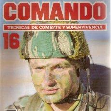 Militaria: 'COMANDO- TÉCNICAS DE COMBATE Y SUPERVIVENCIA'. FASCÍCULO Nº 16. 1988.. Lote 4543900