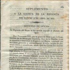 Militaria: GACETA DE LA REGENCIA. 13-04-1813. GUERRA DE LA INDEPENDENCIA. DECRETO. EMPLEADOS PUBLICOS. JUSTICIA. Lote 23234915
