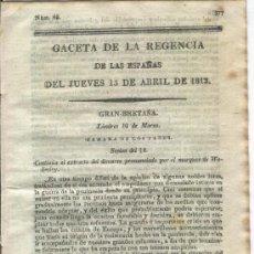 Militaria: GACETA DE LA REGENCIA.15-04-1813.GUERRA DE LA INDEPENDENCIA.TIRAPU.HUESCA.OTSONDO.MAYA.INGLATERRA.. Lote 21432257