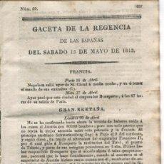 Militaria: GACETA DE LA REGENCIA.1813.PUENTE DE LA REYNA. VERA. FUENTERRABIA. AYERBE.BERRUETA. ELIZONDO.BERNUES. Lote 6975050