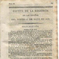 Militaria: GACETA DE LA REGENCIA. 1813.GUERRA DE LA INDEPENDENCIA.CUBA..VILANOVA DE SEGRIA.BALAGUER.INGLATERRA.. Lote 21432804