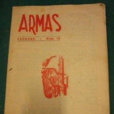 Militaria: REVISTA ARMAS Nº10. 1954, CON CREDO LEGIONARIO.. Lote 7210031