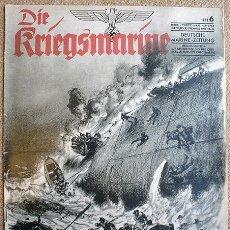 Militaria: REVISTA DIE KRIEGSMARINE Nº 6 1943 GERMAN MAGAZINE WWII WW2 PROPAGANDA. Lote 22623245