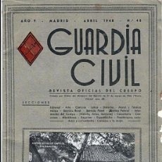 Militaria: REVISTA OFICIAL DEL CUERPO - GUARDIA CIVIL - Nº48 ABRIL 1948. Lote 19679246