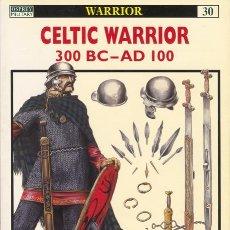 Militaria: LIBRO DE LA COLLECCION OSPREY, SERIE CELTIC WARRIOR 300 BC-AD 100.. Lote 26643294