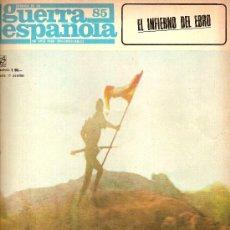 Militaria: CRONICA DE LA GUERRA ESPAÑOLA Nº 85 EDITORIAL CODEX. Lote 16710757