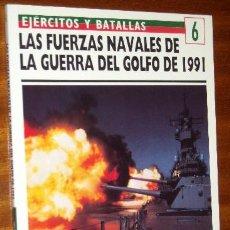 Militaria: LAS FUERZAS NAVALES DE LA GUERRA DEL GOLFO DE 1991 (OSPREY MILITARY) EDICIONES DEL PRADO MADRID 1994. Lote 24838607