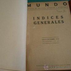 Militaria: TOMO REVISTA MUNDO, ENCUADERNADO, MAYO A DICIEMBRE DE 1940, DEL Nº1 AL 34. Lote 9665838