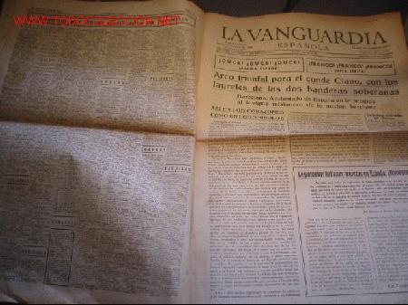 DIARIO LA VANGUARDIA AÑO 1939 - ARCO TRIUNFAL PARA EL CONDE CIANO (Militar - Revistas y Periódicos Militares)
