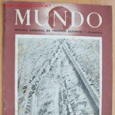 Militaria: MUNDO Nº 137 - 20 DICIEMBRE DE 1942 - REVISTA SEMANAL DE POLÍTICA EXTERIOR Y ECONOMÍA. Lote 2410682