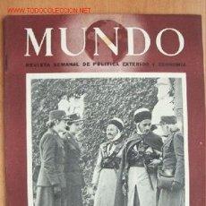 Militaria: MUNDO Nº 154 - 18 ABRIL DE 1943 - REVISTA SEMANAL DE POLÍTICA EXTERIOR Y ECONOMÍA. Lote 25043198