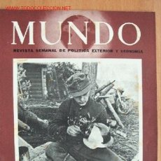 Militaria: MUNDO Nº 158 - 16 DE MAYO DE 1943 - REVISTA SEMANAL DE POLÍTICA EXTERIOR Y ECONOMÍA. Lote 25085844