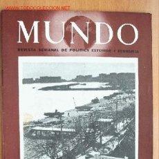 Militaria: MUNDO Nº 204 - 2 DE ABRIL DE 1944 - REVISTA SEMANAL DE POLÍTICA EXTERIOR Y ECONOMÍA. Lote 25552925