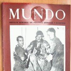 Militaria: MUNDO Nº 208 - 30 DE ABRIL DE 1944 - REVISTA SEMANAL DE POLÍTICA EXTERIOR Y ECONOMÍA. Lote 1695860