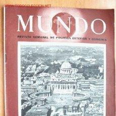 Militaria: MUNDO Nº 213 - 4 DE JUNIO DE 1944 - REVISTA SEMANAL DE POLÍTICA EXTERIOR Y ECONOMÍA. Lote 1695881